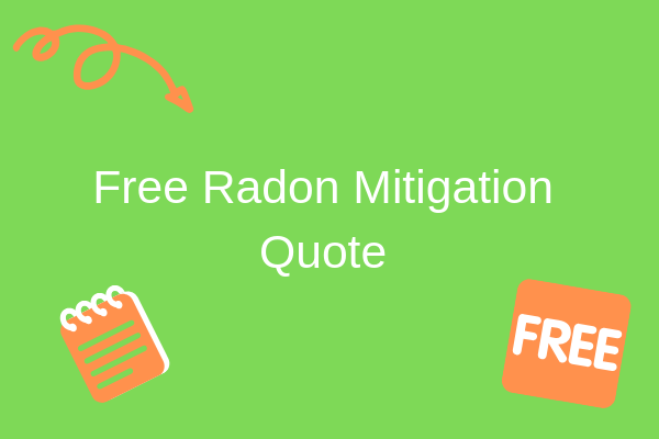 Free Radon Mitigation Quote